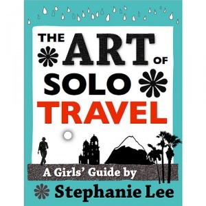 The art of solo travel by Stephanie Lee