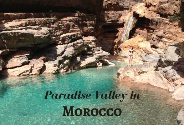 Paradise Valley in Morocco