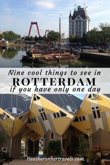 9 cool things to see in Rotterdam in a day