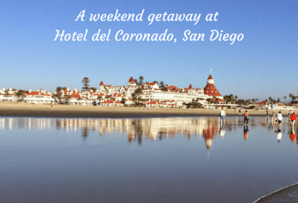A weekend getaway at Hotel del Coronado, San Diego