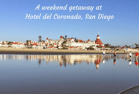 A weekend getaway at Hotel del Coronado in San Diego