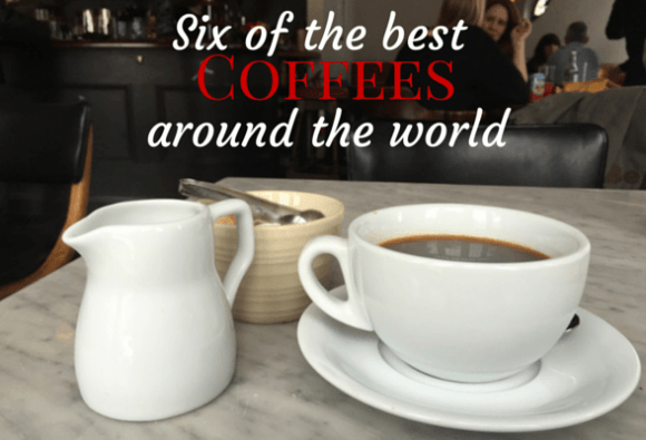 6 of the best coffees around the world