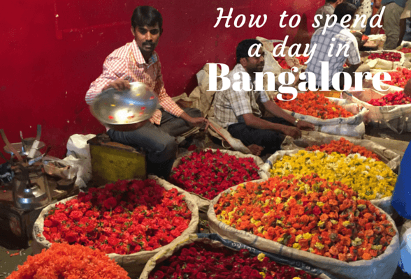 Places to visit in Bangalore if you only have one day