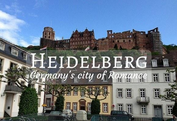 Heidelberg - Germany's city of romance