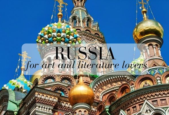 Russia for art and literature lovers – where to go in Moscow, St Petersburg and the Golden Ring