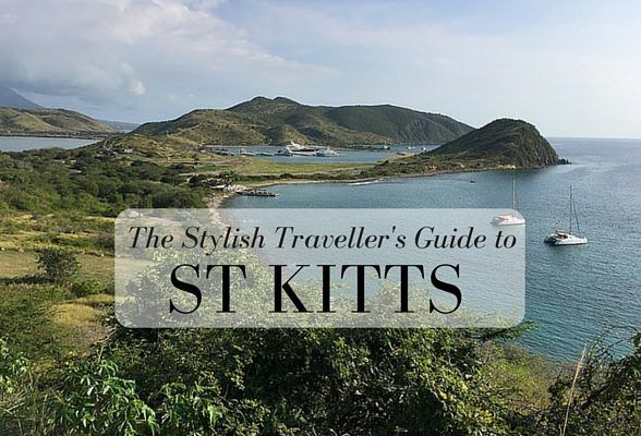 The Stylish Traveller's Guide to St Kitts