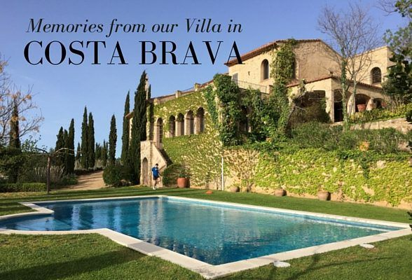 Holiday memories from our villa in Costa Brava