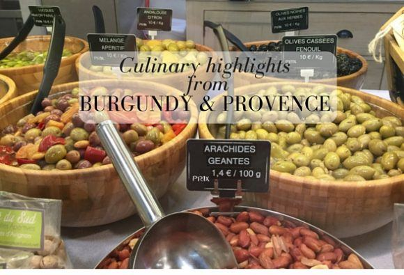 Culinary highlights from Burgundy & Provence Heatheronhertravels.com