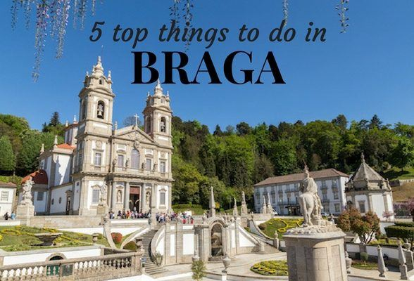 5 top things to do in Braga, Portugal