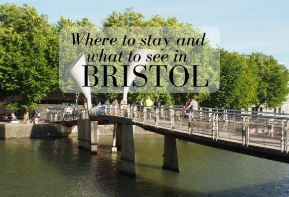 Where to stay and what to see in Bristol