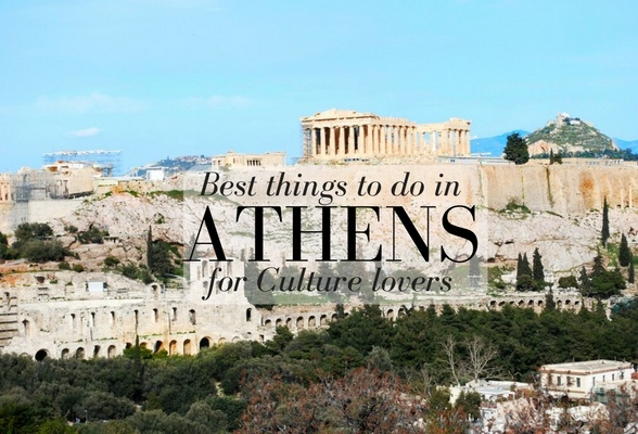 Best things to do in Athens for Culture lovers