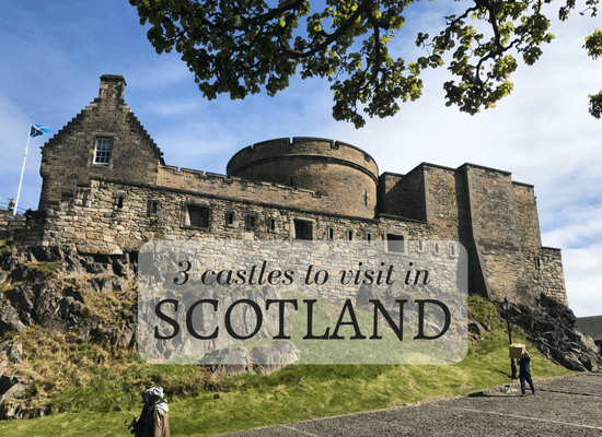3 castles to visit in Scotland