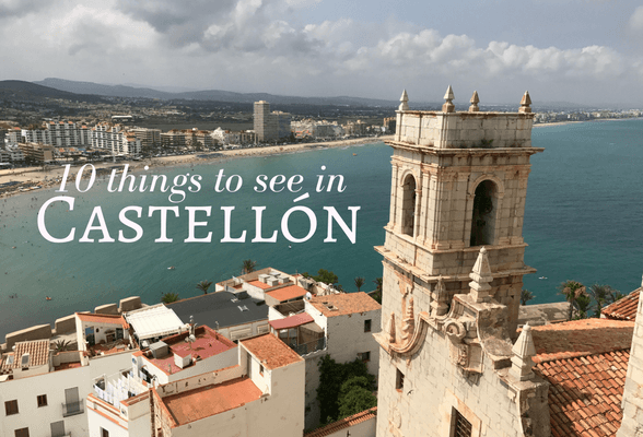 Read about 10 things to see in Castellon Spain