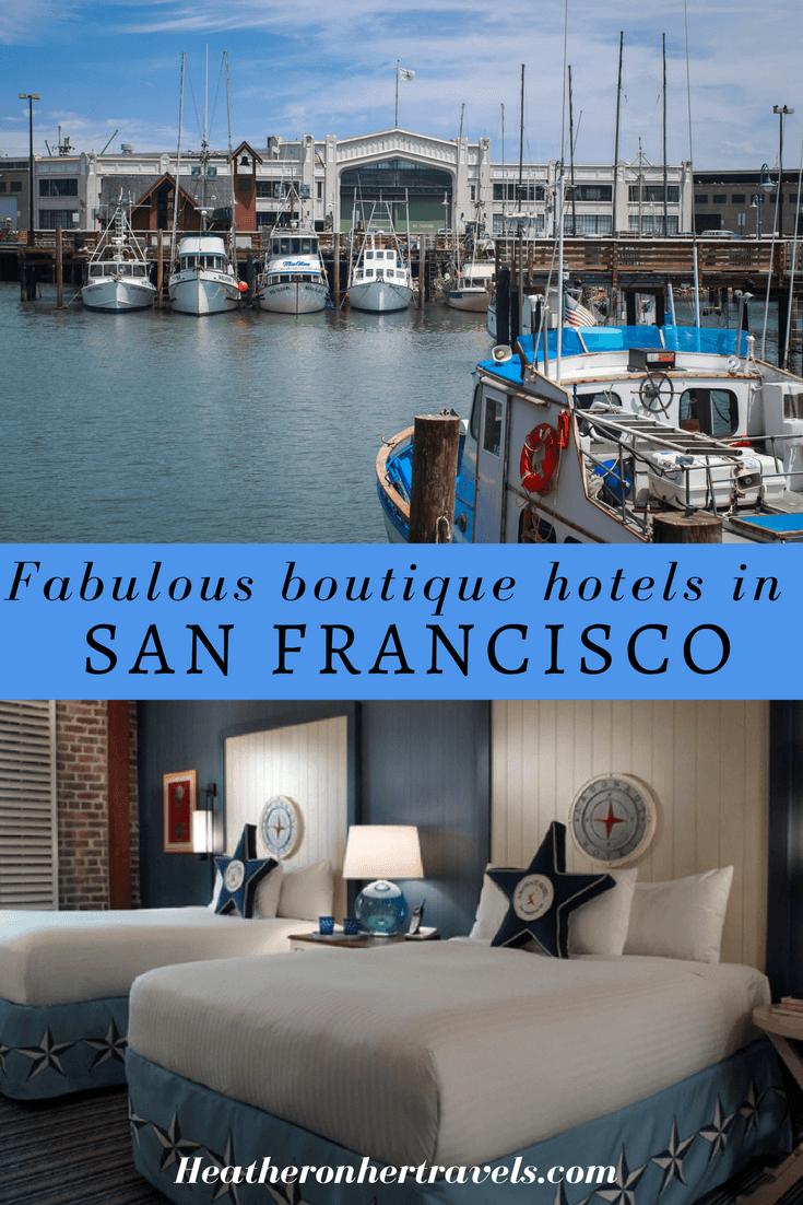 Read about 4 fabulous San Francisco boutique hotels