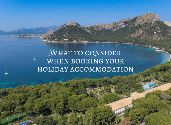 Read about what to consider when booking your holiday accommodation